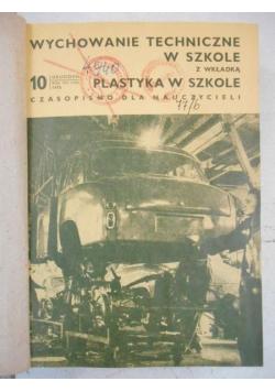 Wychowanie techniczne w szkole z wkładką plastyka w szkole, nr 10 z 1976 r.