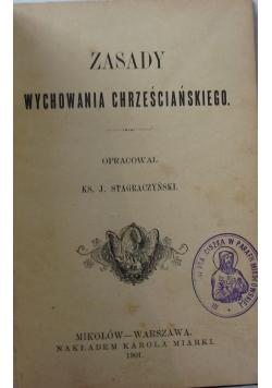 Zasady wychowania chrześcijańskiego, 1901 r.