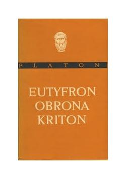 Platona Eutyfron Obrona Kriton