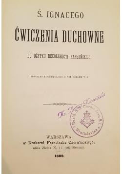Ćwiczenia duchowne, 1889r.
