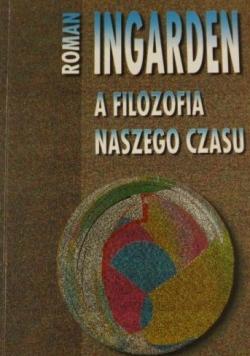 Ingarden Roman- A filozofia naszego czasu