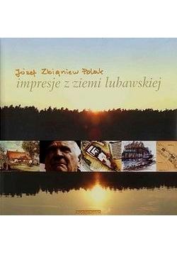 Impresje z ziemi lubawskiej
