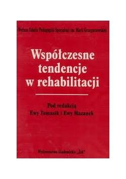 Współczesne tendencje w rehabilitacji