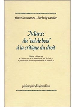 """Marx, du """"vol de bois"""" à la critique du droit"""