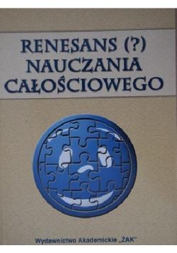 Renesans (?) nauczania całościowego