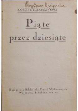 Piąte przez dziesiąte, 1925 r.