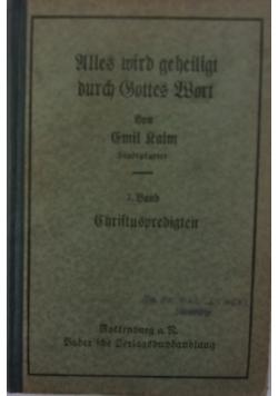 Alles Witd geheilgt durch Gittes Word, tom VII, 1925 r.