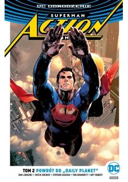 Superman Action Comics. T.2 Powrót do....