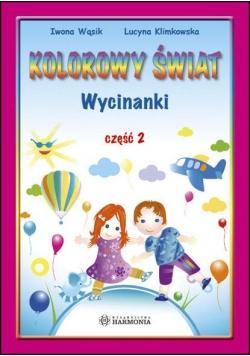 Kolorowy świat - Wycinanki pięciolatka cz.2