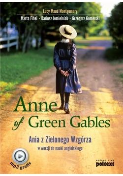 Anne of Green Gables. Ania z Zielonego Wzgórza...