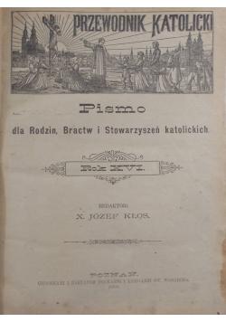 Pismo dla rodzin, bractw i stowarzyszeń katolickich rok XVI, 1910 r.