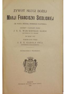 Żywot Marji Franciszki Siedliskiej, 1925 r.