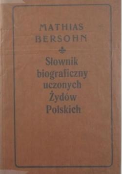 Słownik biograficzny uczonych Żydów Polskich, Reprint 1905 r.