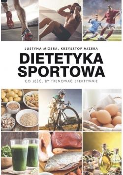 Dietetyka sportowa.Co jeść, by trenować efektywnie
