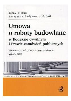 Umowa o roboty budowlane w Kodeksie cywilnym...