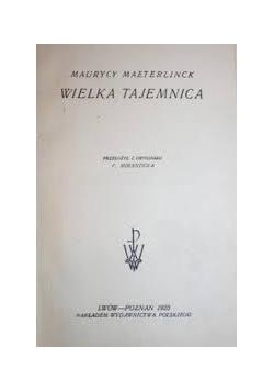 Wielka tajemnica, 1923 r.