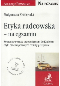 Etyka radcowska- na egzamin