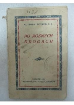 Po różnych drogach, 1927 r.
