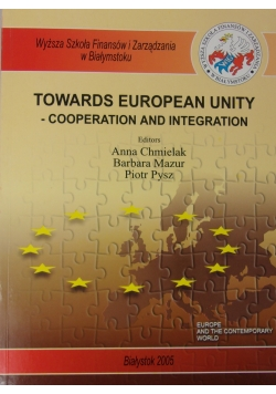 Towards European unity -Cooperation and Integration
