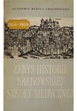 Zarys historii Krakowskiej Szkoły Medycznej