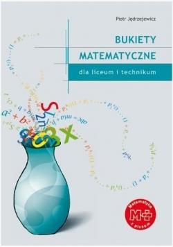 Matematyka LO Bukiety matematyczne GWO