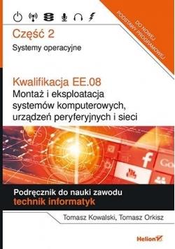 Kwalifikacja EE.08. część 2 Systemy operacyjne