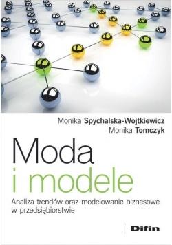 Moda i modele. Analiza trendów oraz...