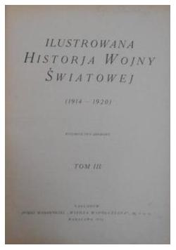 Ilustrowana Historja Wojny Światowej, Tomy II i III, 1932 r.