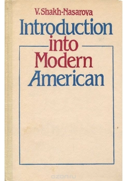 Introduction into Modern American