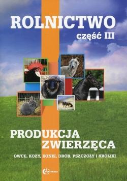 Rolnictwo Część 3 Produkcja zwierzęca Podręcznik