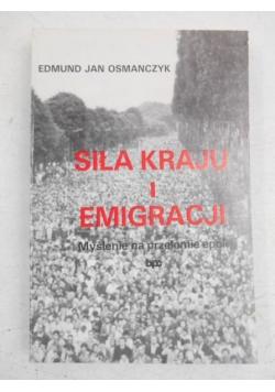 Siła kraju i emigracji