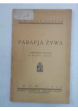 Parafja żywa, 1934 r.