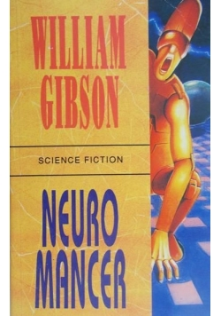 Gibson William - Neuromancer