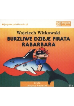 Burzliwe dzieje pirata Rabarbara mp3