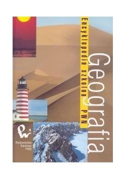 Geografia. Encyklopedia szkolna PWN