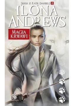 Seria z Kate Daniels T.4 Magia krwawi