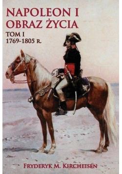 Napoleon I Obraz życia. Tom 1