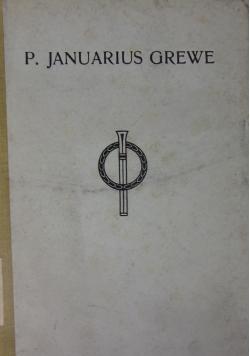 P.Januarius Grewe 1925 r.