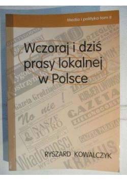 Wczoraj i dziś prasy lokalnej w Polsce