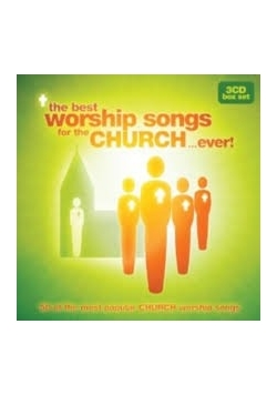 Best Worship Songs from the Church... Ever! CD
