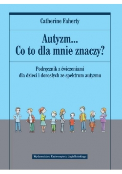 Autyzm... Co to dla mnie znaczy?