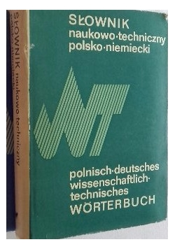 Słownik naukowo-techniczny niemiecko-polski, T. I-II