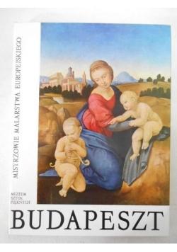 Budapeszt. Mistrzowie malarstwa europejskiego