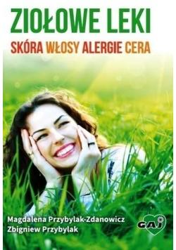 Ziołowe leki: skóra, włosy, alergie, cera