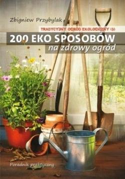 Tradycyjny Ogród Ekologiczny T.3 200 eko...