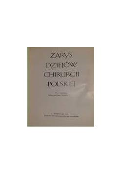 Zarysy dziejów Chirurgii Polskiej
