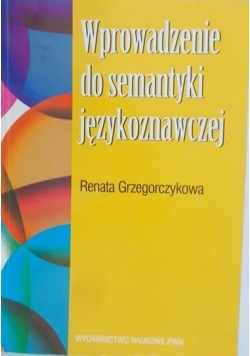 Wprowadzenie do semantyki językoznawczej