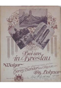 Bei uns in Breslau, 1911 r.