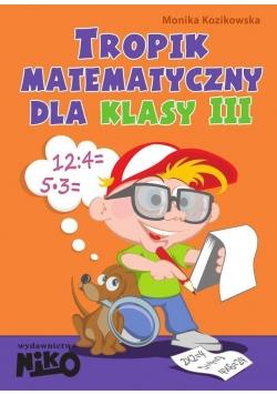 Tropik matematyczny dla klasy 3