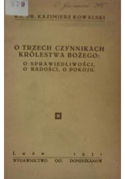 O Trzech czynnikach Królestwa Bożego ,1931r.